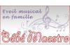 Bébé Maestro - Eveil musical en famille