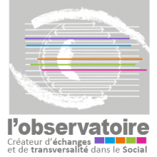 Observatoire (L') - Créateur de transversalité dans le Social - asbl