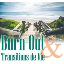 Cellule Burn-Out et Transitions de Vie du Centre Champaca