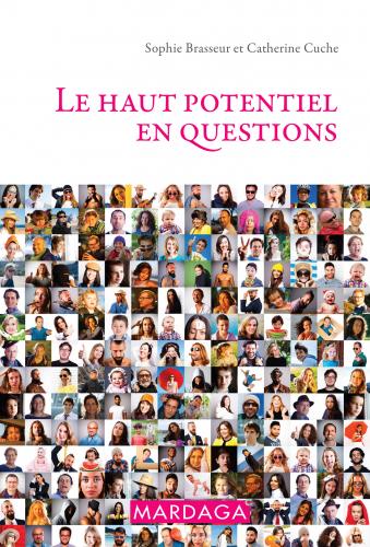 """""""Le haut potentiel en questions"""""""