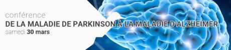 De la maladie de Parkinson à la maladie d'Alzheimer. Besoins, attentes et défis.