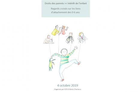 Droits des parents >< intérêt de l'enfant : regards croisés sur les liens d'attachement des 0-6 ans