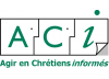 Agir en Chrétiens Informés - ACI