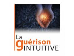 La Guérison Intuitive