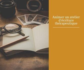 Formation en ligne - Mettre en place et animer des ateliers d'écriture thérapeutique